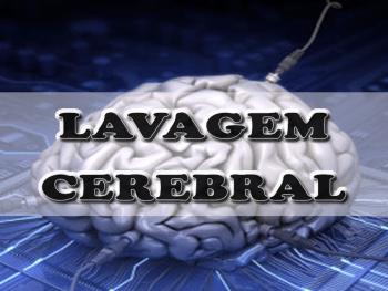 A repetição e a transformação da Mente (Lavagem Cerebral)